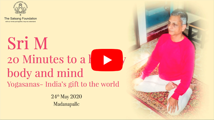 '20 mins to a healthy body and mind - Yogasanas - India's gift to the world' by Sri M